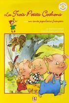 Couverture du livre « Mes Jolis Contes Les Trois Petits Cochons » de Brigitte Fossey aux éditions Sbbs