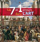 Couverture du livre « Les 7 et 1 erreurs dans l'art » de Marie-Fred Dupre aux éditions Palette