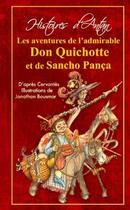 Couverture du livre « L'histoire des admirables Don Quichotte et Sancho Pança » de Miguel De Cervantes Saavedra et Jean-Sebastien Blanck et Natacha Godeau et Jonathan Bousmar aux éditions Alzabane