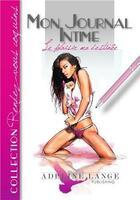 Couverture du livre « Le plaisir ma destinee! » de Adeline Lange aux éditions Adeline Lange