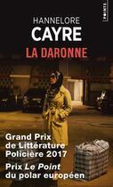 Couverture du livre « La daronne » de Hannelore Cayre aux éditions Points