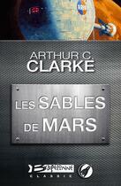 Couverture du livre « Les sables de Mars » de Arthur C. Clarke aux éditions Bragelonne