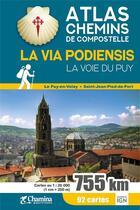 Couverture du livre « La via podiensis la voie du puy atlas chemin de compostelle » de Collectif aux éditions Chamina