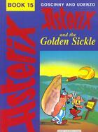 Couverture du livre « Asterix And The Golden Sickle » de Albert Urderzo et Rene Goscinny aux éditions Nql
