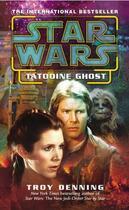 Couverture du livre « Star Wars: Tatooine Ghost » de Troy Denning aux éditions Random House Digital