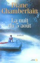 Couverture du livre « La nuit du cinq août » de Diane Chamberlain aux éditions Presses De La Cite