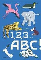 Couverture du livre « 1, 2, 3... ABC ! » de Laure Du Fay aux éditions Sarbacane