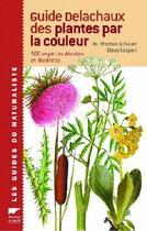 Couverture du livre « Guide delachaux des plantes par la couleur » de Schauer/Caspari aux éditions Delachaux & Niestle