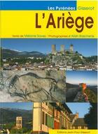 Couverture du livre « L'Ariège » de Alain Baschenis et Melanie Saves aux éditions Gisserot