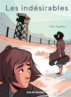 Couverture du livre « Les indésirables » de Kiku Hughes aux éditions Rue De Sevres