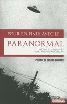 Couverture du livre « Pour en finir avec le paranormal » de Michel Leurquin et Jean-Michel Abrassart aux éditions Jourdan