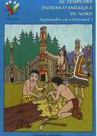 Couverture du livre « Au Temps Des Indiens D'Amerique Du Nord-Coloriages » de Serre Stephane aux éditions Errance