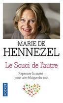 Couverture du livre « Le souci de l'autre » de Marie De Hennezel aux éditions Pocket