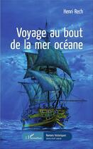 Couverture du livre « Voyage au bout de la mer océane » de Henri Rech aux éditions L'harmattan