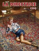 Couverture du livre « La directrice » de Coq aux éditions Dynamite