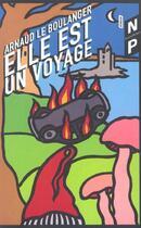 Couverture du livre « Elle Est En Voyage » de Arnaud Le Boulanger aux éditions Nicolas Philippe