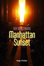 Couverture du livre « Manhattan sunset » de Braverman Roy aux éditions Hugo Roman