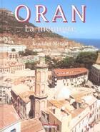 Couverture du livre « Oran la memoire » de Kouider Metair aux éditions Paris-mediterranee