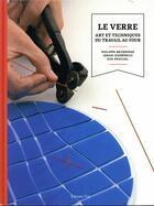Couverture du livre « Le verre ; le travail au four » de Collectif aux éditions Editions Vial