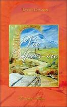 Couverture du livre « La vie dans l'apres vie » de Josette Chagnon aux éditions Arbre Fleuri