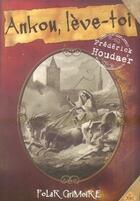 Couverture du livre « Ankou, lève-toi » de Frederick Houdaer aux éditions Ak