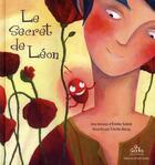 Couverture du livre « Le secret de Léon » de Emilie Soleil aux éditions Bilboquet