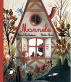 Couverture du livre « Mannele » de Clotilde Perrin et Lionel Larcheveque aux éditions Feuilles De Menthe