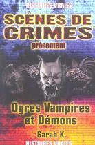 Couverture du livre « Ogres, Vampires Et Demons N9 » de Sarah K. aux éditions Scenes De Crime