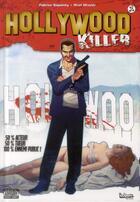 Couverture du livre « Hollywood killer t.1 » de Ariel Olivetti et Fabrice Sapolsky aux éditions Indeez