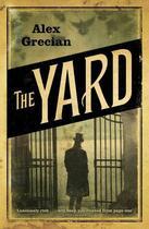 Couverture du livre « THE YARD » de Alex Grecian aux éditions Penguin Books Ltd Digital