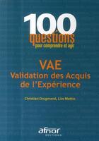 Couverture du livre « VAE ; validation des acquis de l'expérience » de Drugmand/Mattio aux éditions Afnor