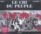 Couverture du livre « Le cri du peuple ; INTEGRALE T.1 A T.4 » de Jean Vautrin et Jacques Tardi aux éditions Casterman