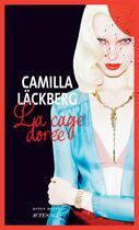 Couverture du livre « La cage dorée » de Camilla Lackberg aux éditions Actes Sud