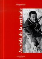 Couverture du livre « Au-delà de la Verticale » de Georges Livanos aux éditions Guerin