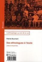 Couverture du livre « Des ethnologues à l'école » de Patrick Boumard aux éditions Teraedre