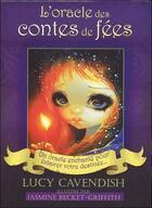 Couverture du livre « L'oracle des contes de fées ; un oracle enchanté pour éclairer votre destinée » de Lucy Cavendish aux éditions Exergue