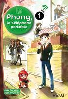 Couverture du livre « Phong, le téléphone portable t.1 » de Dae-Keun Park et Kyung-Bin Park aux éditions Kwari