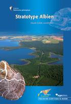 Couverture du livre « Stratotype albien » de Claude Collete aux éditions Biotope