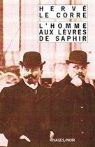 Couverture du livre « L'homme aux lèvres de saphir » de Herve Le Corre aux éditions Rivages