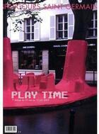 Couverture du livre « Play time ; parcours Saint-Germain (édition 2009) » de De Bure Gilles / Le aux éditions Ensba