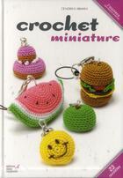 Couverture du livre « Miniatures au crochet » de Cendrine Armani aux éditions Editions Carpentier
