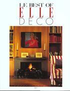 Couverture du livre « Le Best Of Elle Deco N.1 » de Jean Demachy aux éditions Filipacchi