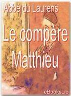 Couverture du livre « Le compère Matthieu » de Henri-Joseph Dulaurens aux éditions Ebookslib