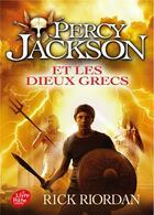 Couverture du livre « Percy Jackson T.6 ; Percy Jackson et les dieux grecs » de Rick Riordan aux éditions Hachette Jeunesse