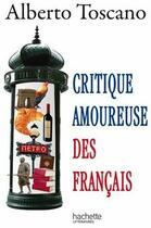 Couverture du livre « Critique amoureuse des français » de Toscano-A aux éditions Hachette Litteratures