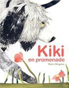 Couverture du livre « Kiki en promenade » de Marie Mirgaine aux éditions Les Fourmis Rouges