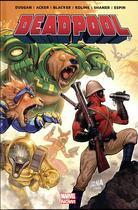 Couverture du livre « Deadpool ; on n'est pas des bêtes ! » de Gerry Duggan et Ben Acker et Ben Blacker et Scott Kolins et Salva Espin aux éditions Panini