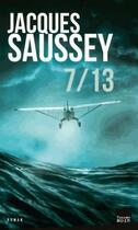 Couverture du livre « 7 / 13 » de Jacques Saussey aux éditions Toucan