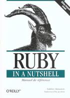 Couverture du livre « Ruby in a nutshell » de Matsumoto aux éditions O Reilly France