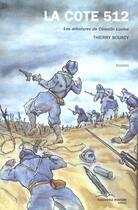 Couverture du livre « La côte 512, les aventures de celestin louise » de Thierry Bourcy aux éditions Nouveau Monde